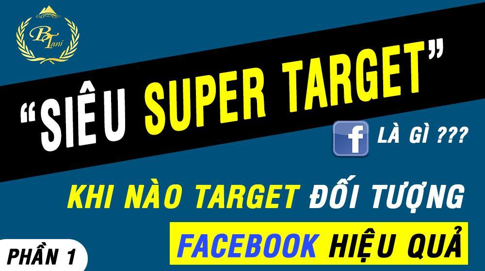 """Target Đối Tượng Phương Thức """" Siêu Nhân """""""