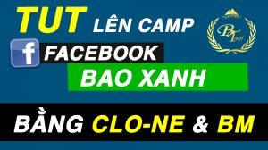 hướng dẫn lên camp xanh bằng clone và bm