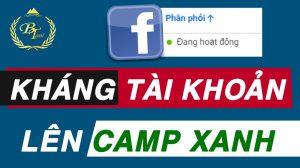kháng nghị tài khoản - lên camp xanh - tất cả trong 1 video Vượt bão facebook