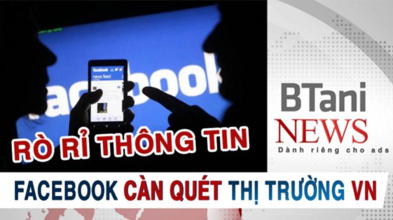 Tin Rò Rỉ - Facebook Chuẩn Bị Càn Quét Thị Trường Việt Nam - Ads Thủ Chú Ý Tránh Nạn
