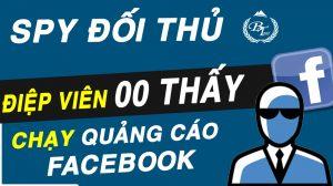 Kiến Thức Spy Đối Thủ Trong Chạy Quảng Cáo Facebook